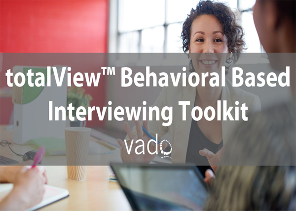 totalView  Behavioral Based Interviewing